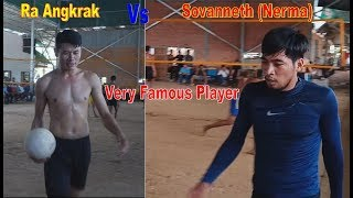HD Very famous player best Volleyball Sovanneth (Supper Nerma) Vs Angkrak 2018 original Video