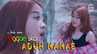 Aduh Mamae Reggae Ska Version By Abelia Wulan