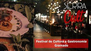 Festival de Cultura e Gastronomia de Gramado (2020) - Confira o que está rolando no evento