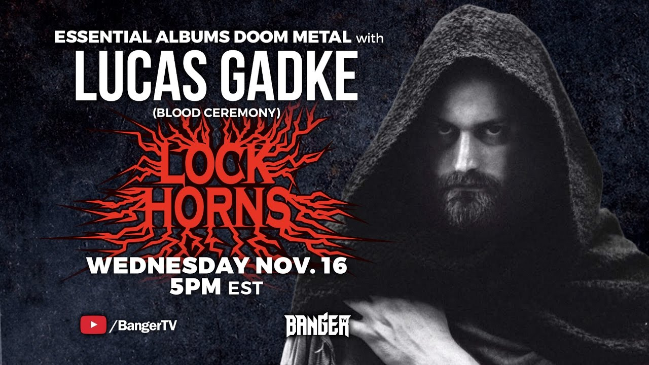 Doom Metal Essential Albums debate with Blood Ceremony's Lucas Gadke | LOCK HORNS episode thumbnail