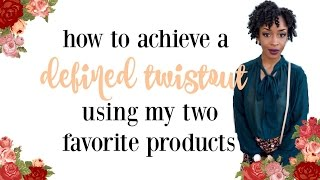 Baixar Get a DEFINED Twistout Using Two of my Favorite Products!