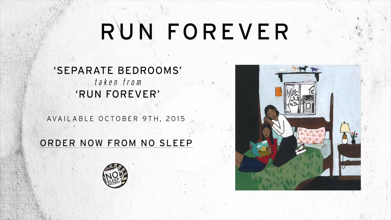 run forever separate bedrooms youtube