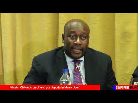Minister Chitando Speaks On Oil And Gas Deposits In Muzarabani - 01 Nov 2018