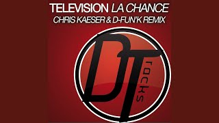 Provided to YouTube by Believe SAS La chance (Radio Edit) · Televis...