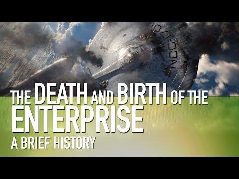 Star Trek | The Death & Birth of the Enterprise | A Brief History