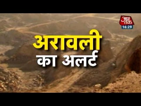 Illegal mining - A rising threat to Aravallis ecology