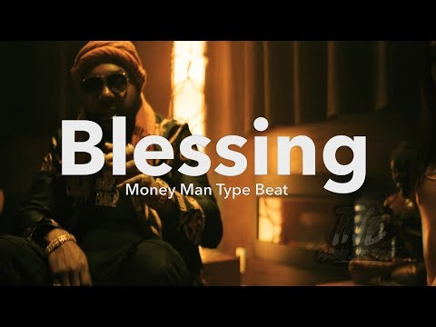 [FREE]🔥 Money Man Type Beat 2018 ''Blessing'' (Prod.By T�ts)