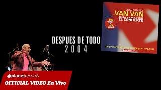 JUAN FORMELL Y LOS VAN VAN - Después De Todo (En Vivo) 4 de 16