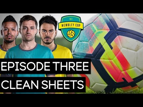 CLEAN SHEETS! - WEMBLEY CUP 2017 #3