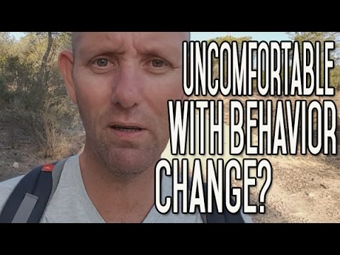 Your Discomfort Zone - Learn to Be Uncomfortable With Behavior Change