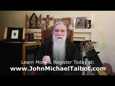 SIGN UP TODAY!  John Michael Talbot's Inner Room School of Spirituality