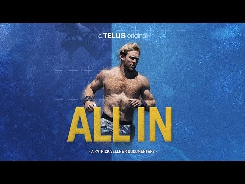 All In Too (A Patrick Vellner Documentary) Episode Three: The Games, Pt. 1