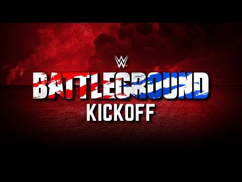 WWE Battleground Kickoff: July 23, 2017