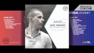 Jose Tabarez - Classic Progressive Journey (29th June - 2nd July 2017) on Pure.FM