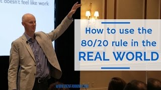 How to Apply the 80 / 20 Rule in the Real World