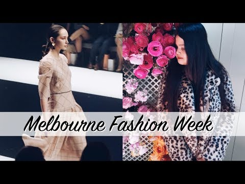 Melbourne Fashion Week 2018 Vlog