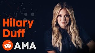Hilary Duff: Reddit AMA
