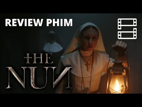 Review phim THE NUN (Ác quỷ ma sơ)