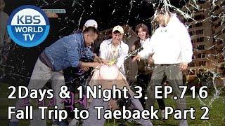 2Days & 1Night Season3 : Fall Trip to Taebaek Part 2 [ENG, THA / 2018.10.07]