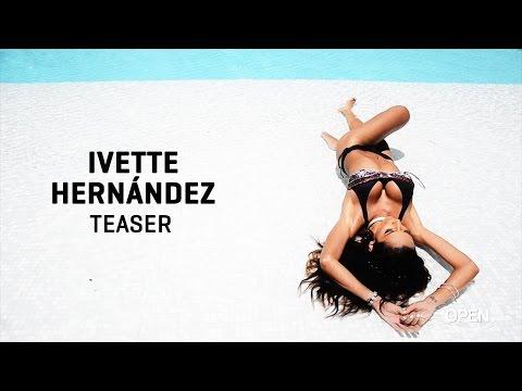 Ivette Hernández | Teaser