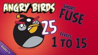 Angry Birds 25-1 to 25-15 Short Fuse Walkthrough (3 Stars)