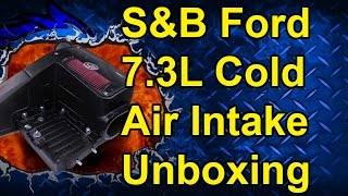 S&B Cold Air Intake Unboxing: 98-03 Ford 7.3L Powerstroke #75-5062