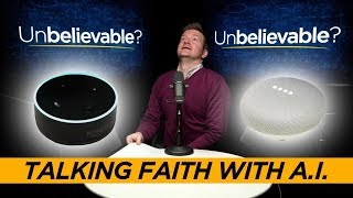 Google and Alexa talk faith with Justin Brierley