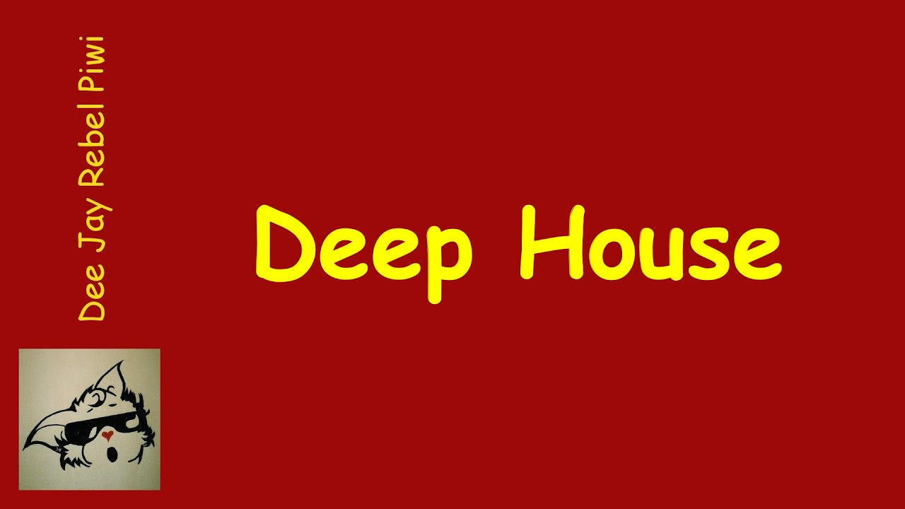 Deep house youtube for Good deep house music