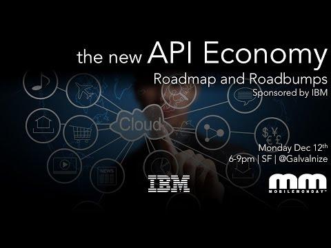 MobileMonday Silicon Valley - Dec 12 2016 - The New API Economy