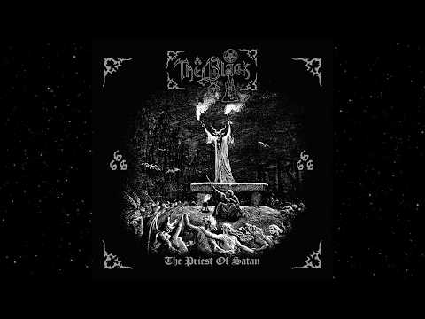 The Black - The Priest of Satan (Full Album | Remastered)
