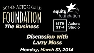 The Business: Discussion with Larry Moss
