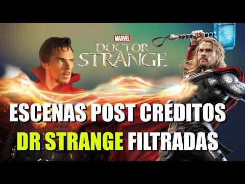 Dr Strange escenas post créditos (FILTRACION Thor y Mordor)