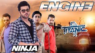 NINJA : Engine ( Full Song ) | Titanic | New Punjabi Songs 2018 | Lokdhun