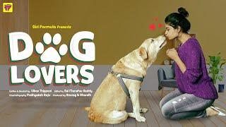 Dog Lovers Ft. Nandu | Savaari | Girl Formula | Chai Bisket