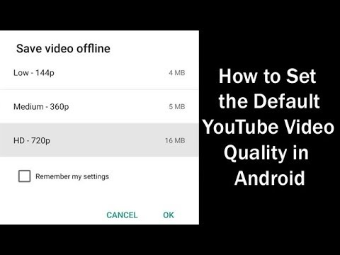 How to Set the Default YouTube Video Quality in Android (Tech Ugly)