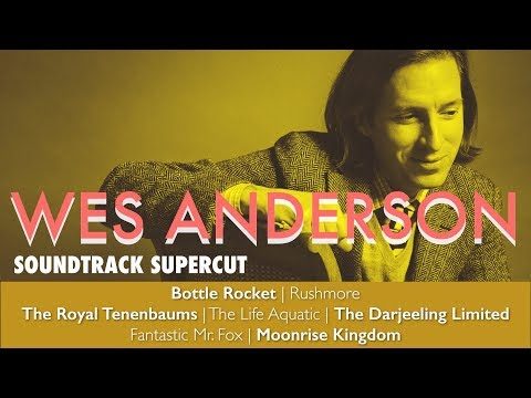 Wes Anderson: Soundtrack Supercut
