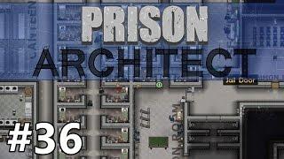 Prison Architect - Slow Migration - PART #36