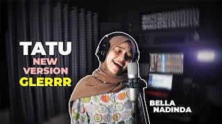 Tatu (New-Mix) Cover Versi Jathilan Glerr | Bella Nadinda