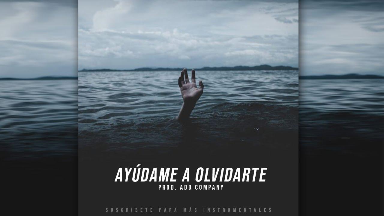 """Ayúdame a Olvidarte"" Instrumental Rap/Trap Triste 2020 (Uso Libre)"