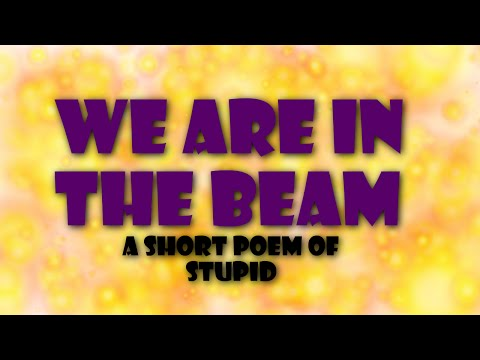 TF2: We are in the beam poem