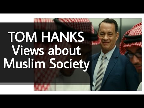 Tom Hanks Muslim View Changed After Morocco Visit