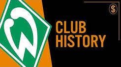 SV Werder Bremen | Club History