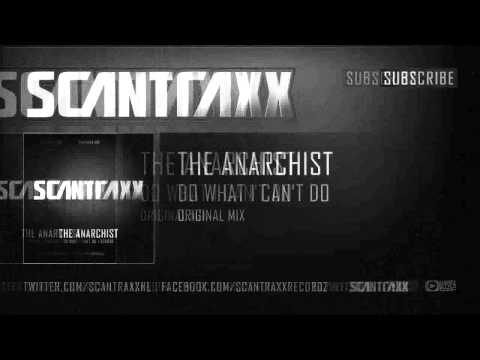 The Anarchist - Do What I Can't Do (HQ Preview)