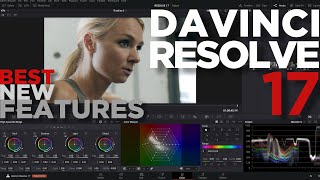 DAVINCI RESOLVE 17 Beta Best NEW Features