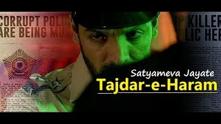 Tajdar E Haram | Satyameva Jayate | Sajid Wajid | Lyrics | Latest Bollywood Hindi Songs 2018 |