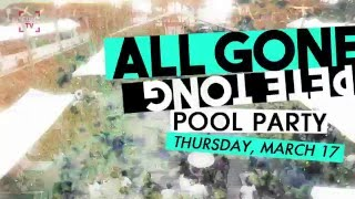 All Gone Pete Tong | Pool Party Line Up 2016 |