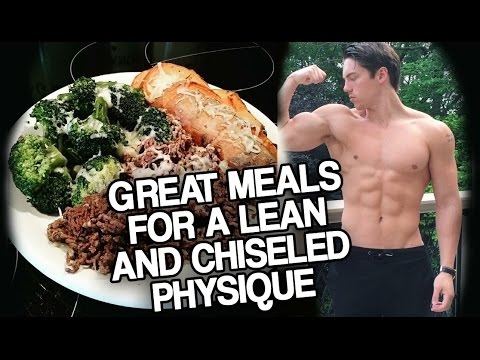 How to Make Meals for a Lean and Chiseled Physique