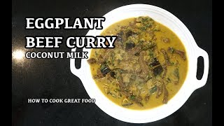 Beef Eggplant Curry - How to Make Beef Curry  - Indian Beef Masala - Best Meat Curry Recipe