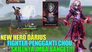 NEW HERO DARIUS - FIGHTER DENGAN SKILL PALING LENGKAP !!! BISA AUTO JADI META! MOBILE LEGENDS