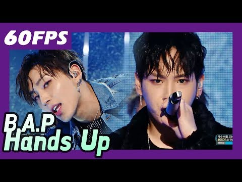 60FPS 1080P | B.A.P - Hands Up, 비에이피 - 핸즈업 Show Music Core 20171216